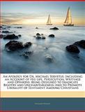 An Apology for Dr Michael Servetus, Richard Wright, 1142733904