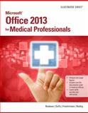 Microsoft® Office 2013 for Medical Professionals