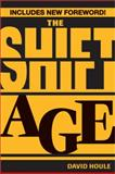 The Shift Age, David Houle, 1402273908