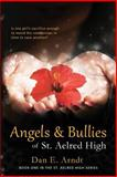 Angels and Bullies of St. Aelred High, Dan Arndt, 1492373907