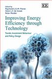 Improving Energy Efficiency Through Technology Trends, Investment Behaviour and Policy Design, R. J. G. M. Florax, 1845423909