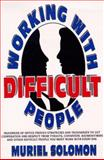 Working with Difficult People, Solomon, Muriel, 0139573909
