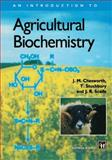 Introduction to Agricultural Biochemistry, Chesworth, J. M. and Scaife, J. R., 0412643901