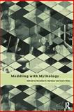 Meddling with Mythology : AIDS and the Social Construction of Knowledge, , 0415163900