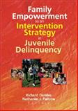 Family Empowerment As an Intervention Strategy in Juvenile Delinquency, Letitia C Pallone, Richard Dembo, 0789013908