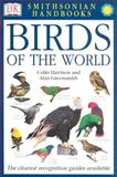 Birds of the World, Alan Greensmith and Colin Harrison, 078949390X