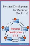 Personal Development for Beginners: Book 1 - 3, Eddie de Jong, 1500413909