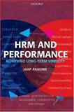 HRM and Performance : Achieving Long-Term Viability, Paauwe, Jaap, 0199273901