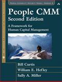 The People CMM : A Framework for Human Capital Management, Curtis, Bill and Hefley, William E., 032155390X