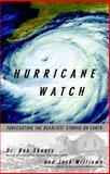 Hurricane Watch, Bob Sheets and Jack Williams, 037570390X