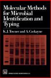 Molecular Methods for Microbial Identification, Towner, K. J. and Cockayne, A., 041249390X