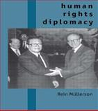 Human Rights Diplomacy, Mullerson, Rein, 0415153905