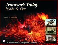 Ironwork Today, Dona Z. Meilach, 0764323903