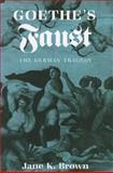 Goethe's Faust, Jane K. Brown, 0801493900