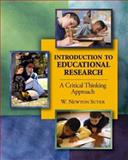 Introduction to Educational Research : A Critical Thinking Approach, Suter, W. Newton, 141291390X