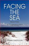 Facing the Sea, Selected Poems, Pierre Chatillon, 1936343908