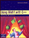 Using Motif with C++, Bernstein, Daniel J., 0132073900