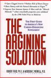 The Arginine Solution, Robert Fried and Woodson C. Merrell, 0446523909