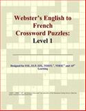 Webster's English to French Crossword Puzzles, Icon Reference Staff, 0497253909
