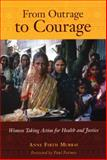 From Outrage to Courage, Anne Firth Murray, 1567513905