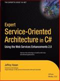 Expert Service-Oriented Architecture in C#, Jeffrey Hasan, 1590593901