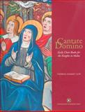 Cantate Domino : Early Choir Books for the Knights of Malta, Lupi, Theresa Zammit, 9993273902