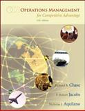 Operations Management for Competitive Advantage, Chase, Richard B. and Jacobs, F. Robert, 0072983906