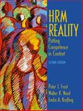 HRM Reality : Putting Competence in Context, Frost, Peter J. and Nord, Walter R., 0201433907
