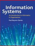 Information Systems an Introduction to Informatics in Organizations, Beynon-Davies, Paul, 0333963903
