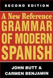A New Reference Grammar of Modern Spanish, Butt, John and Benjamin, Carmen, 0340583908