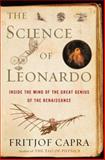The Science of Leonardo, Fritjof Capra, 0385513909