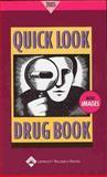 Quick Look Drug Book 2005, Lance, Leonard L., 0781753902