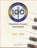 The Pianoforte Tuners' Association 1913-2013, Les Sherlock, 1499363907