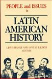 People and Issues in Latin American History : Sources and Interpretations, Hanke, Lewis and Rausch, Jane M., 1558763902