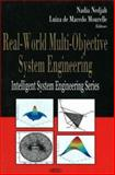 Real-World Multi-Objective System Engineering, Nedjah, Nadia and Macedo Mourelle, Luiza de, 1594543909