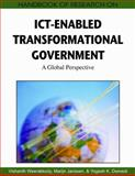 Handbook of Research on ICT-Enabled Transformational Government : A Global Perspective, Janssen, Marijn, 1605663905