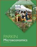 Microeconomics Plus NEW MyEconLab with Pearson EText --- Access Card Package, Parkin, Michael, 0133423905