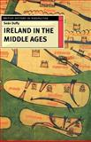 Ireland in the Middle Ages, Duffy, Sean, 0312163908