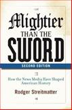Mightier Than the Sword, Rodger Streitmatter, 0813343909