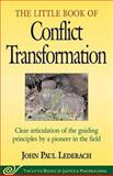The Little Book of Conflict Transformation, John Paul Lederach, 1561483907