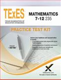 TExES TExES Mathematics 7-12 235 Practice Test Kit, Sharon A. Wynne, 1607873907
