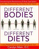 Different Bodies, Different Diets, Carolyn L. Mein, 0060393904