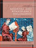 Philosophic Classics, Volume II : Medieval and Renaissance Philosophy, Baird, Forrest E. and Kaufmann, Walter, 0205783902
