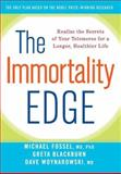 The Immortality Edge, Michael Fossel and Dave Woynarowski, 0470873906