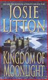 Kingdom of Moonlight, Josie Litton, 0553583905