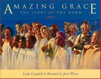 Amazing Grace, Linda Granfield, 0887763901