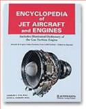 Encyclopedia of Jet Aircraft Engines, Otis, Charles E. and Vosbury, Peter A., 0891003908