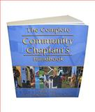 The Complete Community Chaplain's Handbook, Cress, Mark and Reece, Dwayne, 0978603907