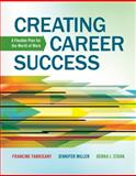 Creating Career Success : A Flexible Plan for the World of Work, Fabricant, Francine and Miller, Jennifer, 1133313906