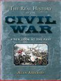 The Real History of the Civil War, Alan Axelrod, 1402763905